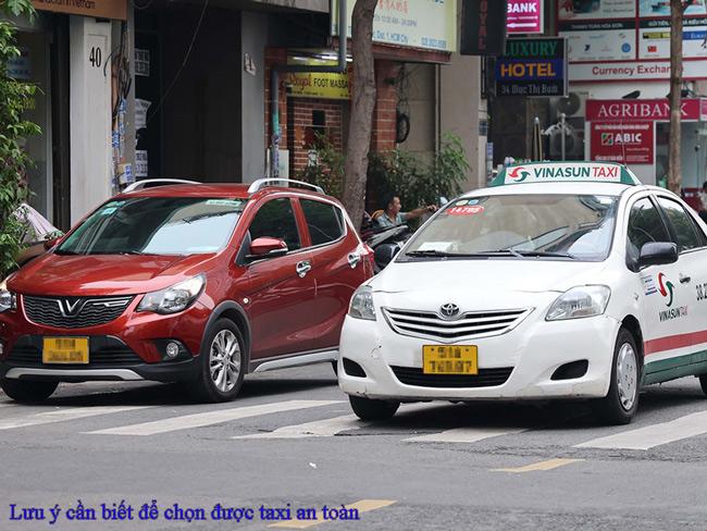 Lưu ý cần biết để chọn được taxi an toàn